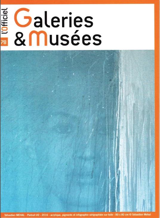 Notre membre Sébastien Mehal en couverture de L'Officiel des Galeries & Musées. Oct 2016