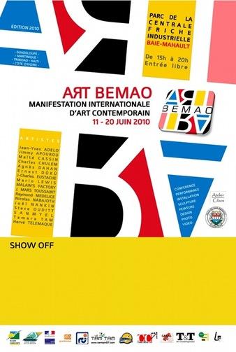 Art Bemao 2010 - (deuxième édition) Manifestation conçue et dirigée par l'artiste Jean-Marc Hunt